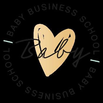 Baby Business School
